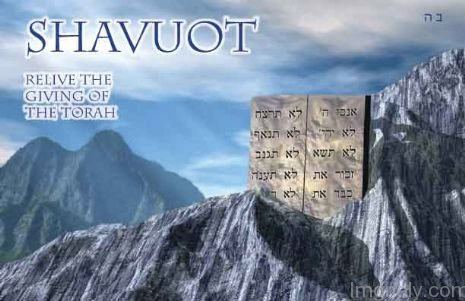 Shavuot Relive The Giving Of The Torah