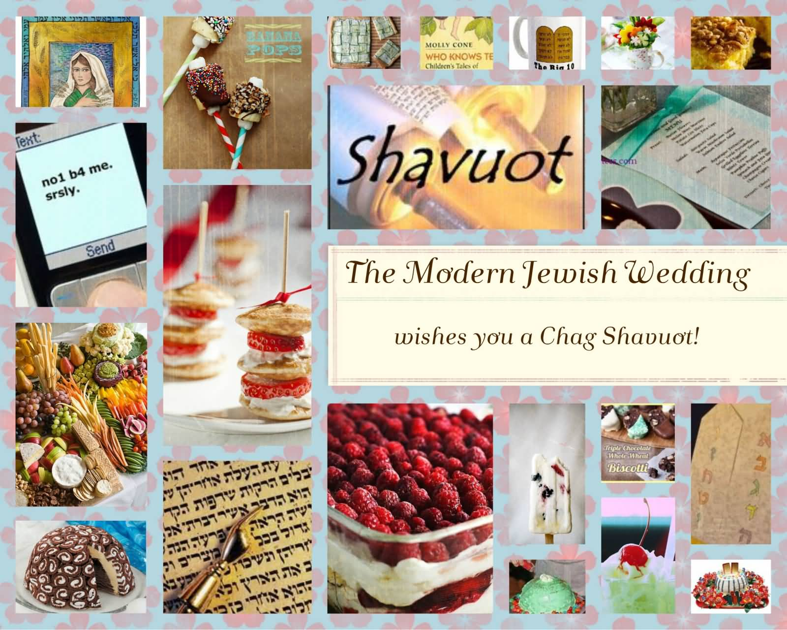 Wishes You A Chag Shavuot