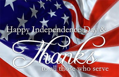 Happy Independence Day  And Thanks To All Those Who Serve