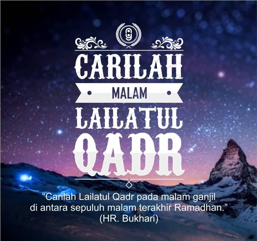 67 Quotes: Carilah Malam \\u2013 Lailatul Qadr Wishes