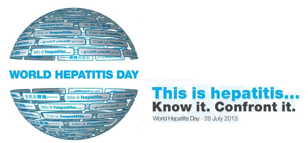 This Is Hepatitis - Know It Confront It - World Hepatitis Day