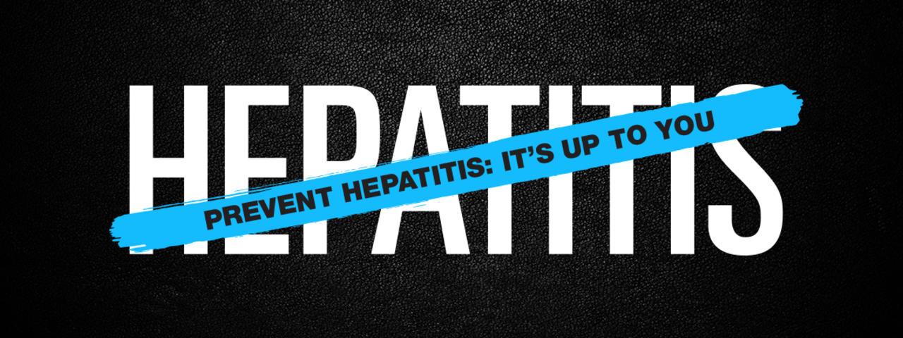 World Hepatitis Day - Prevent Hepatitis It's UP To You