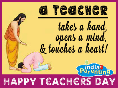 A Teacher Takes A Hand, Opens A Mind & Touches A Heart Happy Teacher's Day