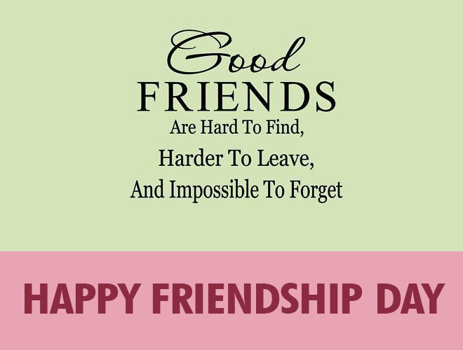 Happy Quotes About Friendship Alluring Good Friends Are Hard To Find Harder To Leave And Impossible To