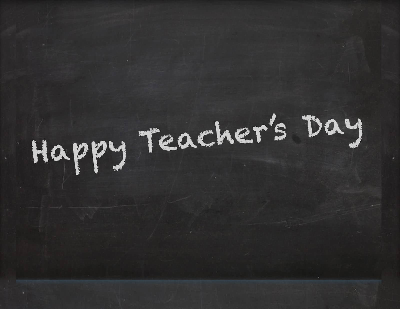 Happy Teacher's Day Written On Blackboard