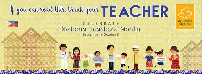 If You Can Read This Thank Your Teacher Celebrate National Teacher's Month Header Image