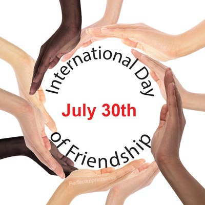 International Day of Friendship July 30th Joining Hands