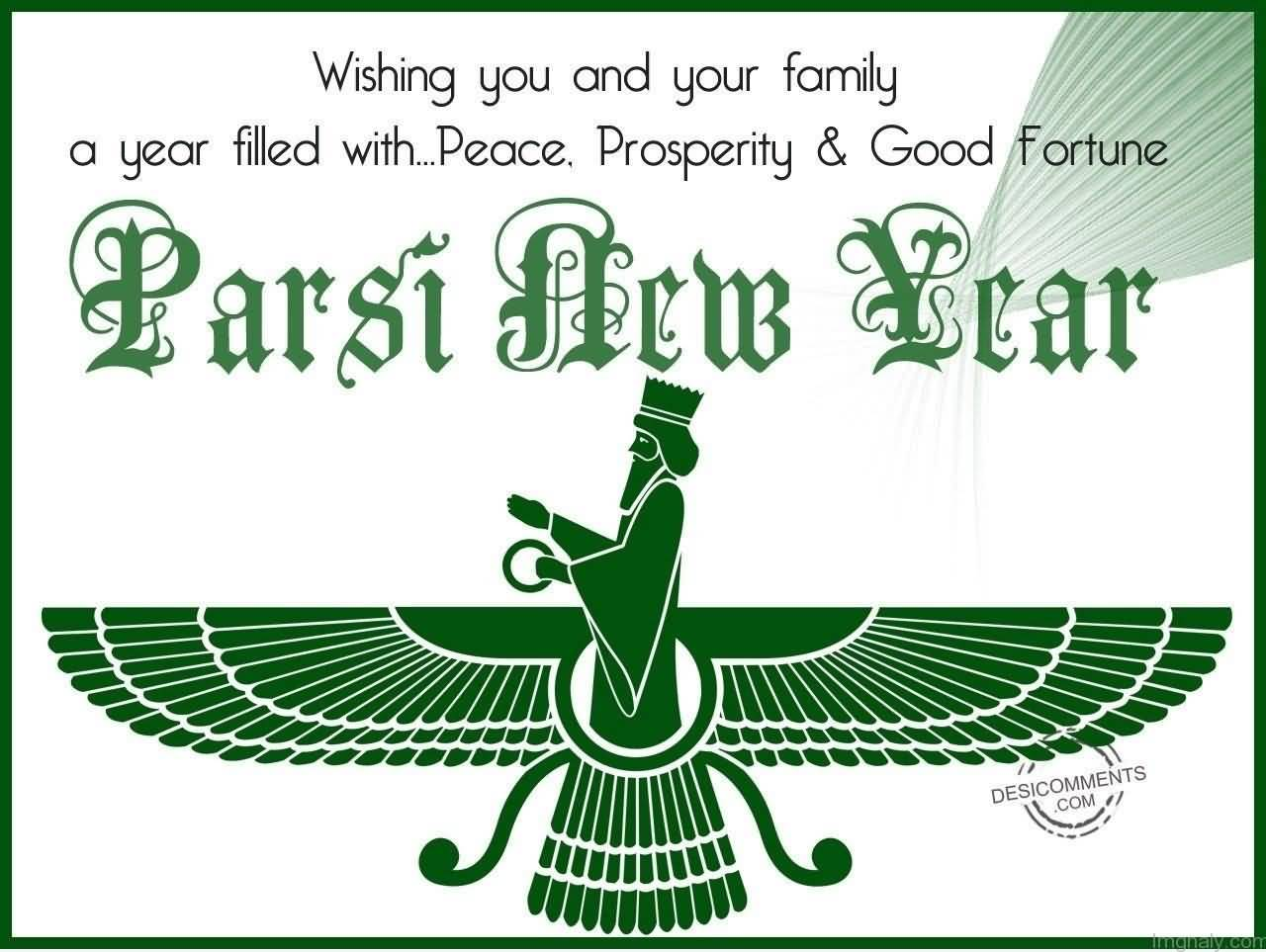 wishing you and your a year filled with peace prosperity and good fortune parsi new year