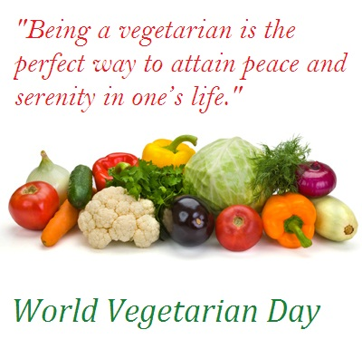 being a vegetarian is the perfect way to attain peace and serenity  being a vegetarian is the perfect way to attain peace and serenity in one s life world vegetarian day