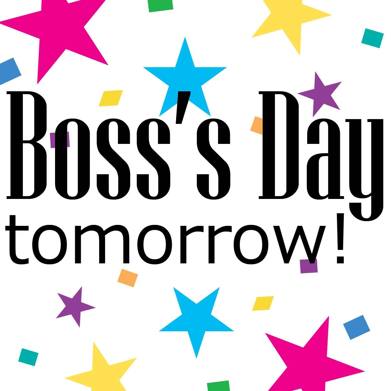 boss s day tomorrow colorful stars in background greeting card rh askideas com happy boss's day 2017 clipart national boss day 2017 clipart