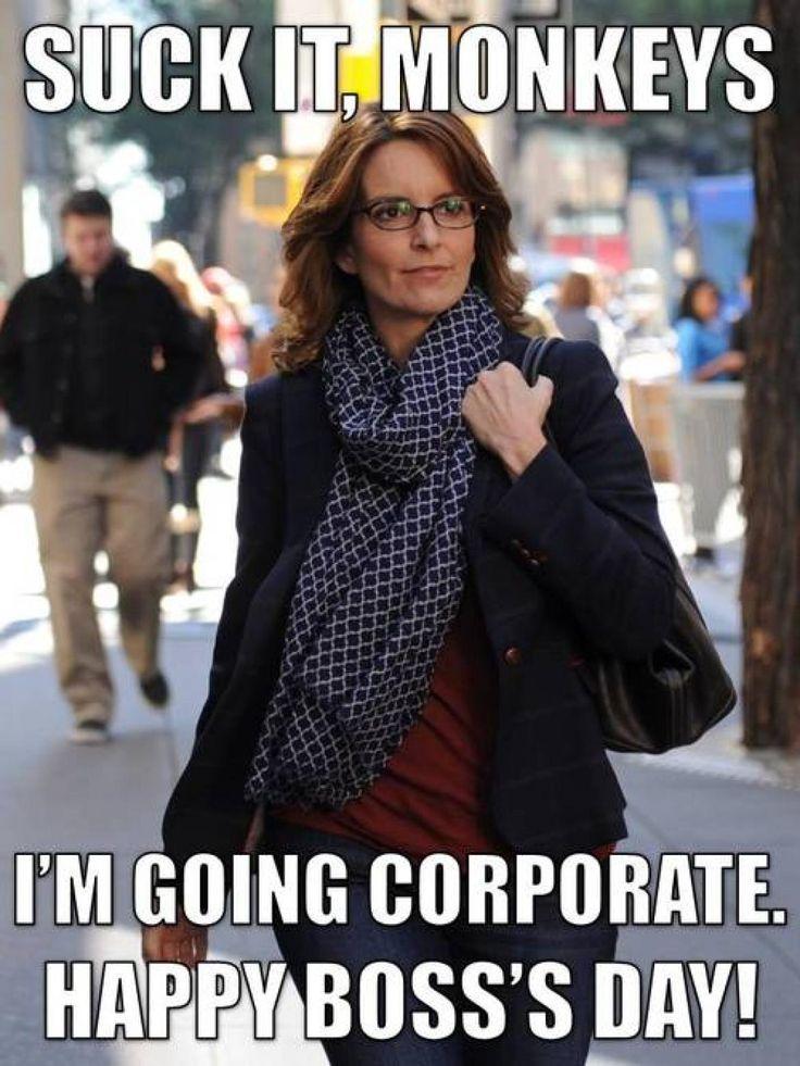 Im Going Corporate Happy Bosss Day Meme i'm going corporate happy boss's