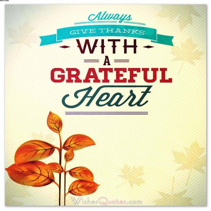 70 happy thanksgiving 2017 greeting pictures and images always give thanks with a grateful heart happy thanksgiving card m4hsunfo