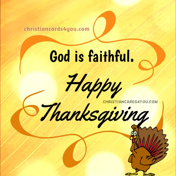 70 happy thanksgiving 2017 greeting pictures and images god is faithful happy thanksgiving m4hsunfo