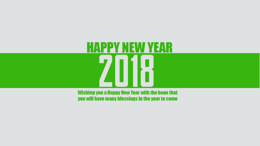 happy new year 2018 wishing you a happy new year with the hope that you will