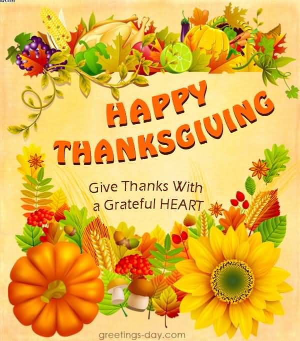 Happy thanksgiving day give thanks with a grateful heart greetings m4hsunfo