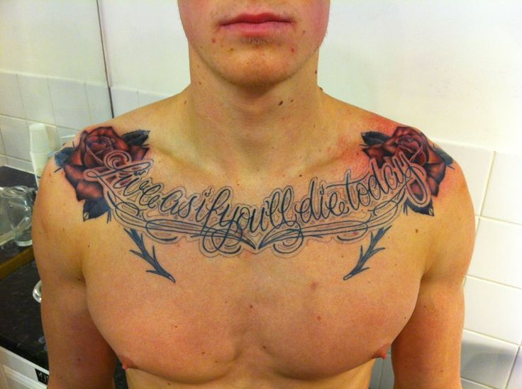 live as you will die today script with red roses tattoo on chest for men. Black Bedroom Furniture Sets. Home Design Ideas