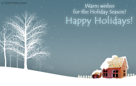 Warm wishes for the holiday season happy holidays m4hsunfo