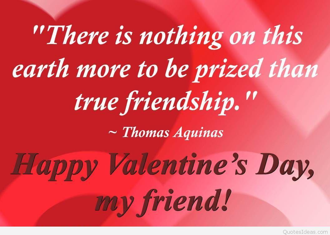 Happy Valentines Day My Friend Thomas Aquinas Quote
