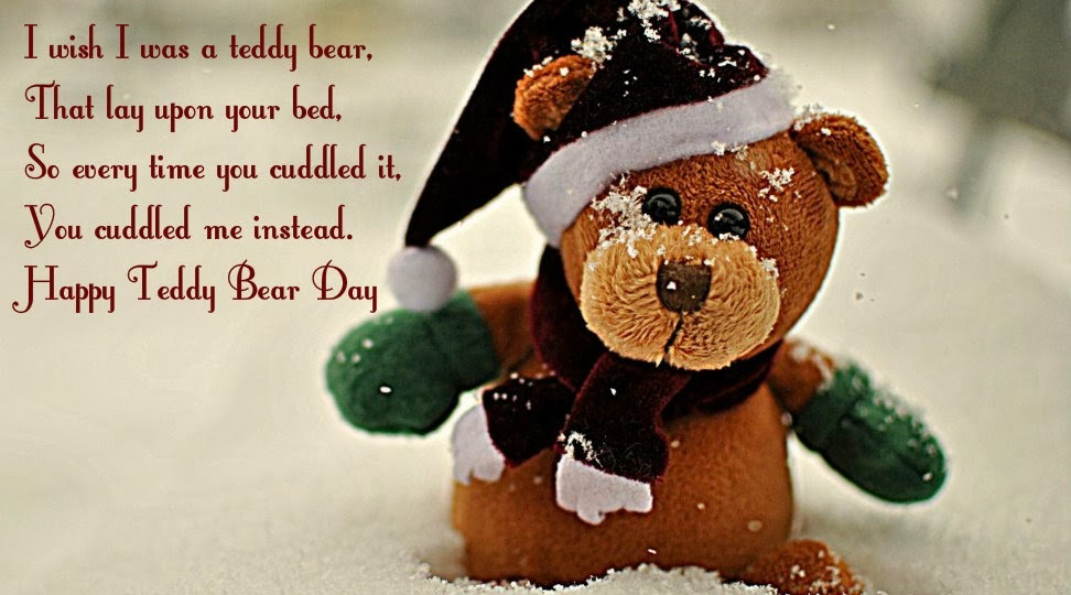 Delightful I Wish I Was A Teddy That Lay Upon Your Bed So Every Time You Cuddled It To  Cuddled Me Instead Happy Teddy Day