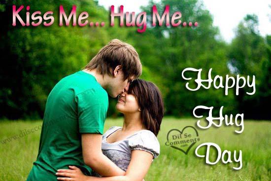 Kiss me Hug me Happy Hug Day