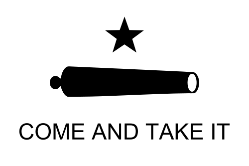 Come and take it Texas Independence Day