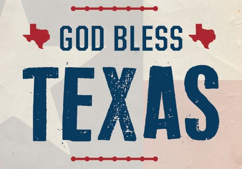God Bless Texas Happy Texas Independence Day