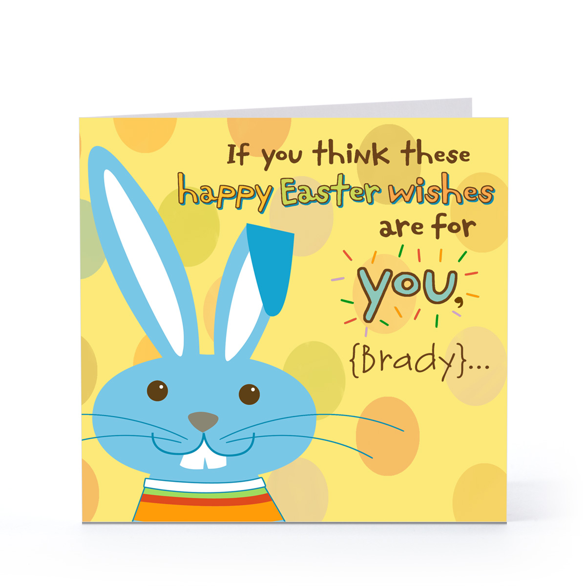 If You Think These Happy Easter Wishes Are For You Greeting Card
