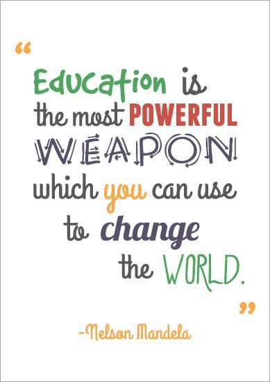 education is the most powerful weapon quote