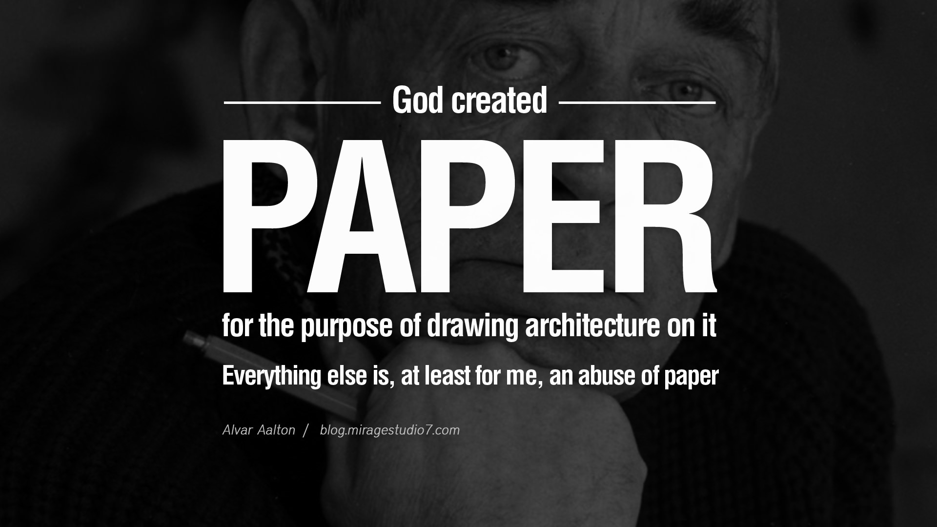 quotes architecture famous architect architects paper sketch drawing alvar aalto god purpose least created buildings everything frank inspirational abuse else