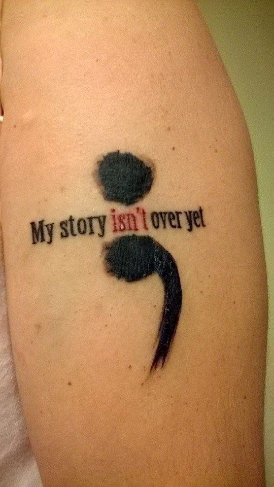 Inspirational Semicolon Tattoo With Wording My Story Isnt Over Yet