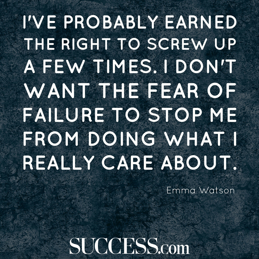 Inspirational Quotes Fear Of Failure: I've Probably Earned The Right To Screw Up A Few Times. I