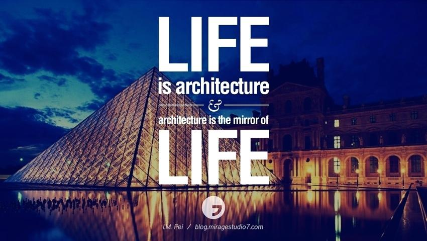 61 most famous architecture quotes of all time. Black Bedroom Furniture Sets. Home Design Ideas