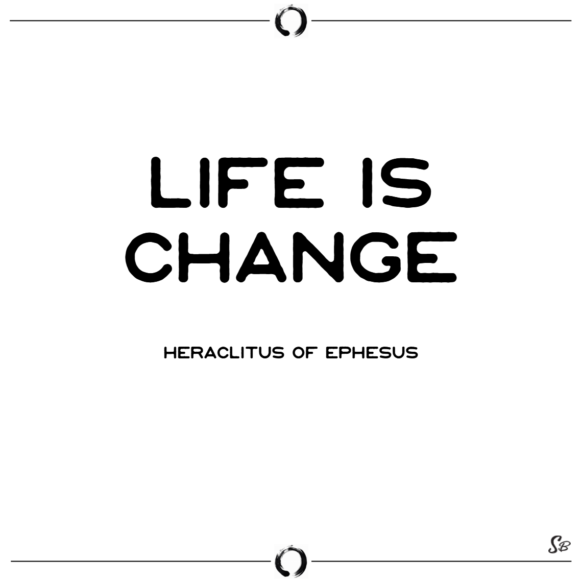 Quote About Changes In Life: 100+ Most Inspiring Change Quotes And Sayings
