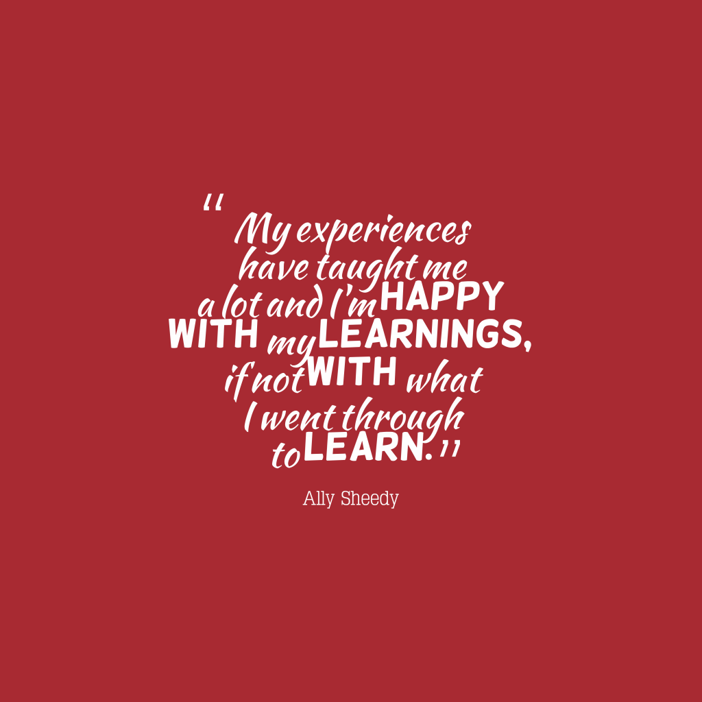 Quotes About Experience: 80+ Most Beautiful Experience Quotes And Sayings For
