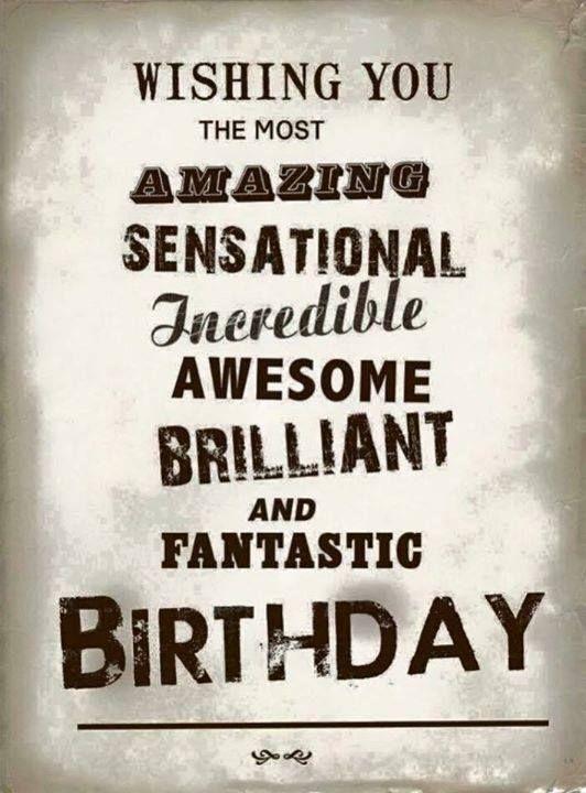 Amazing 55 Most Amazing Birthday Quotes Wishes Funny Birthday Cards Online Fluifree Goldxyz