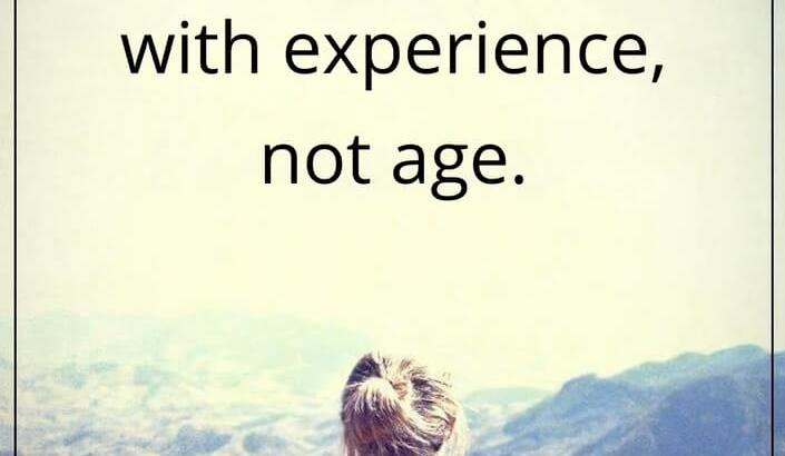 With Experience Not Age