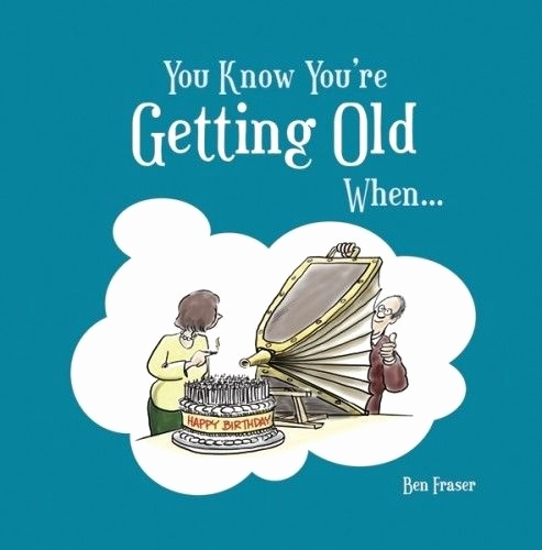 birthday quotes about getting older Elegant Old Age Quotes Old Age