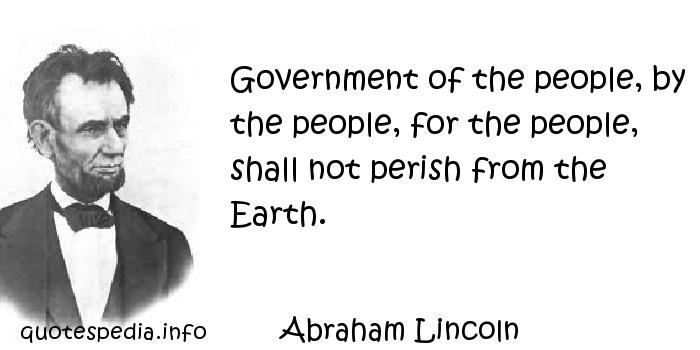 Government Of The People By The People For The People Shall Not