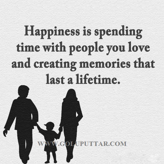 happiness is spending time people you love and creating
