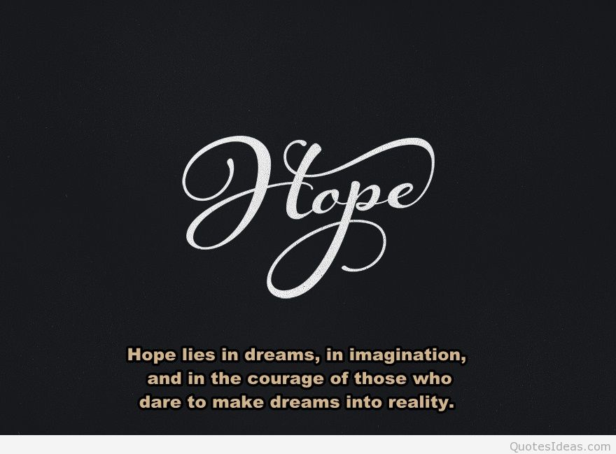 110 Top Hope Quotes And Sayings For Inspiration