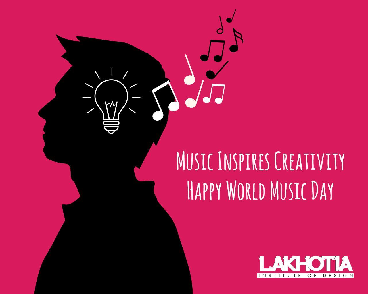 Music Inspires Creativity Happy World Music Day