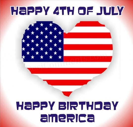 Happy 4th Of July Happy Birthday America Heart Us Flag