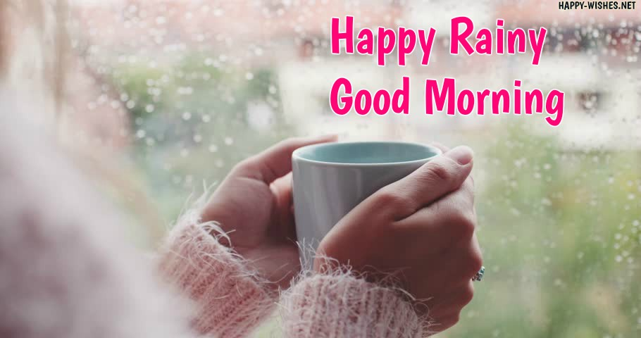 Good Morning Rainy Images: Happy Rainy Good Morning
