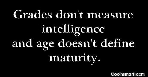 Grades-dont-measure-intelligence-and-age