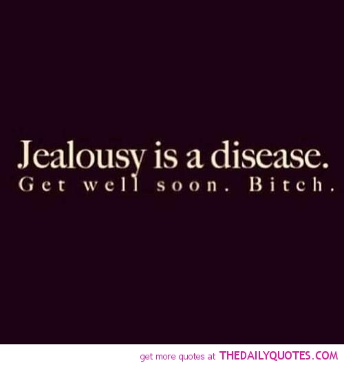 110 Best Inspirational Jealousy Quotes And Sayings