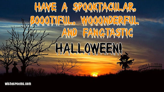 have a spooktacular bootiful wonderful and fangtastic halloween