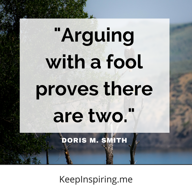 Arguing With A Fool Proves There Are Two Doris M Smith