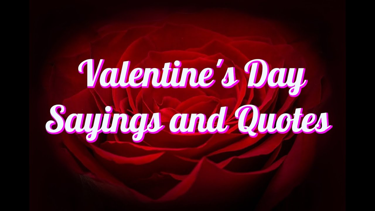 100+ Top Valentine's Day Sayings And Quotes