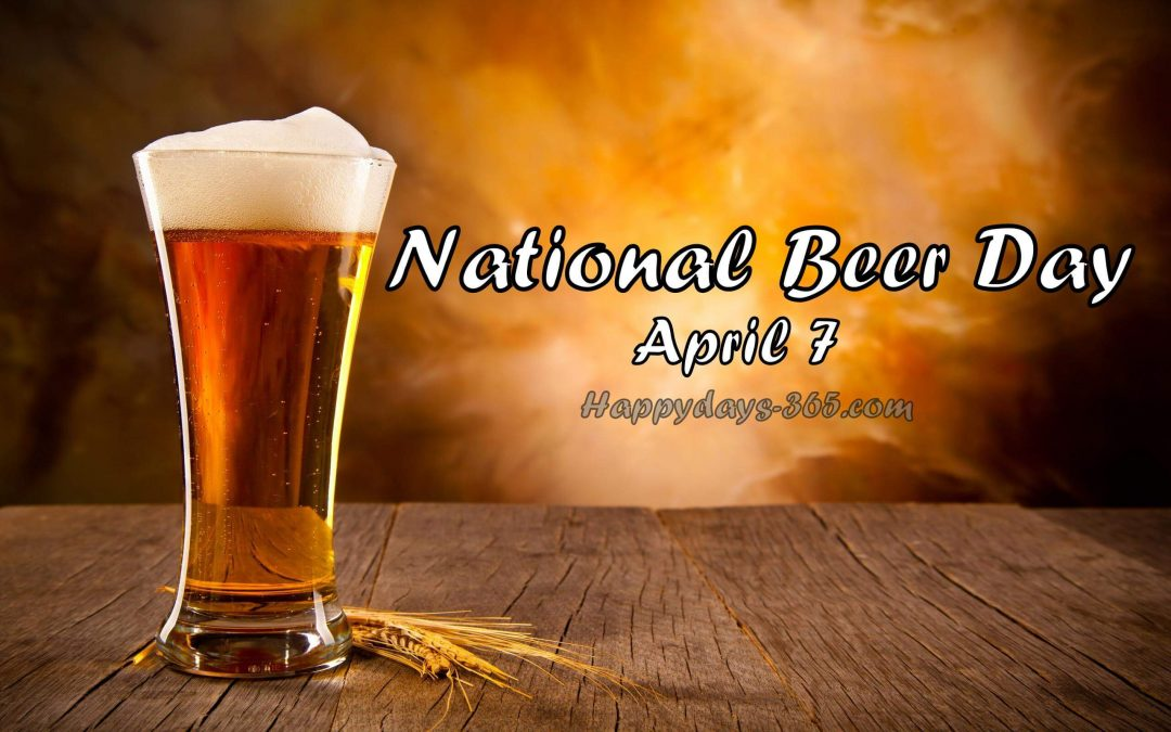 60 Happy National Beer Day Wish Pictures And Photos