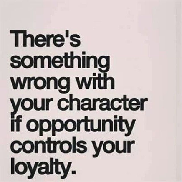 120 Best Loyalty Quotes Images